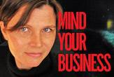 Mind Your Business: A Scary Proposition