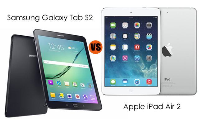 samsung galaxy tab s2 vs ipad air 2 which is better for