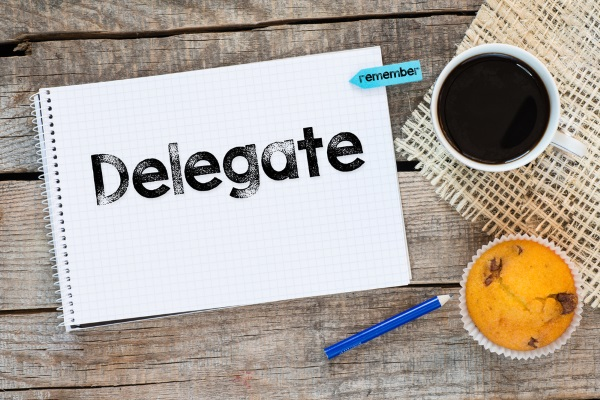 3 Tasks Smart Leaders Should Delegate