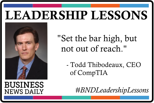 Leadership Lessons: Todd Thibodeaux, CEO of CompTIA
