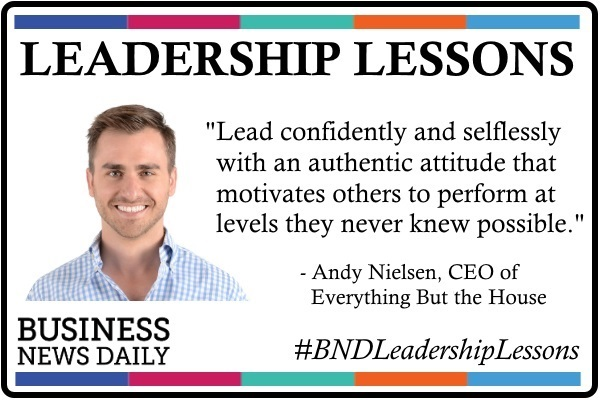 Leadership Lessons: Be Confident, Selfless and Authentic