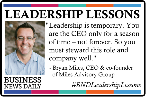 Leadership Lessons: Leading is Temporary, So Do It Well